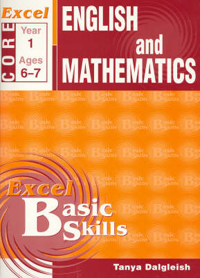 Core Books English & Mathematics: Year 1: Year 1 by Tanya Dalgleish