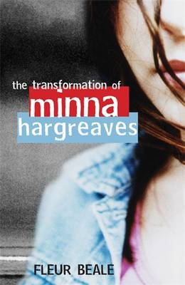 The Transformation of Minna Hargreaves by Fleur Beale