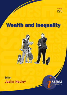 Wealth and Inequality by Justin Healey