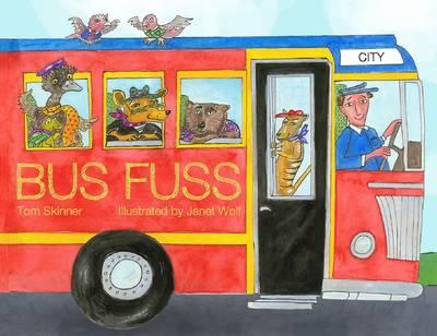Bus Fuss by Skinner,Tom
