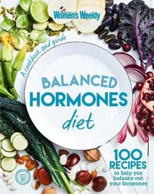 Balanced Hormone Diet by The Australian Women's Weekly