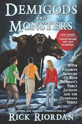 Demigods and Monsters by Rick Riordan