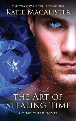 The The Art of Stealing Time by Katie MacAlister