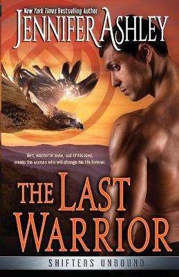The Last Warrior by Jennifer Ashley
