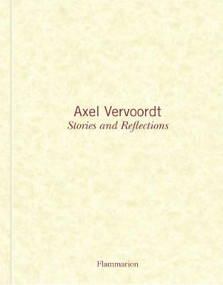 Axel Vervoordt: Stories and Reflections book