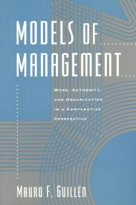 Models of Management by Mauro F. Guillena