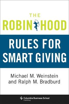 The Robin Hood Rules for Smart Giving by Michael M. Weinstein