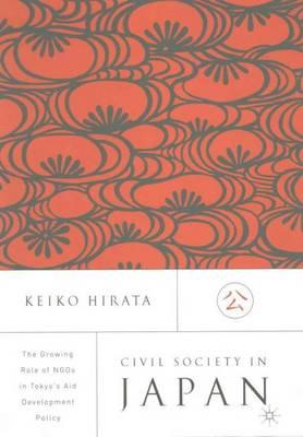 Civil Society in Japan by Keiko Hirata