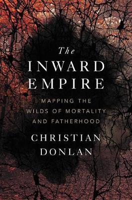 The Inward Empire by Christian Donlan