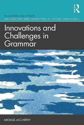 Innovations and Challenges in Grammar by Michael Mccarthy