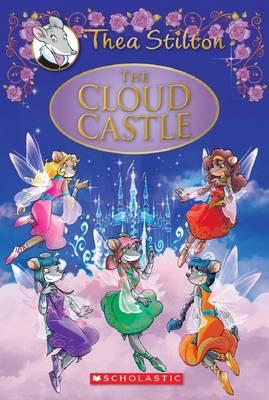 Thea Stilton Special Edition #4: Cloud Castle by Thea Stilton