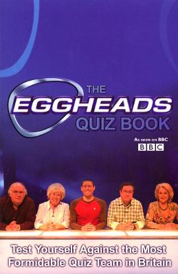 The Eggheads Quizbook 2007 edition book