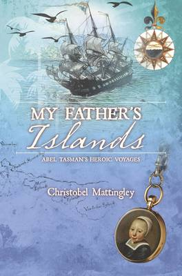 My Father's Islands by Christobel Mattingley