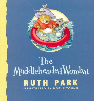 Muddleheaded Wombat by Ruth Park