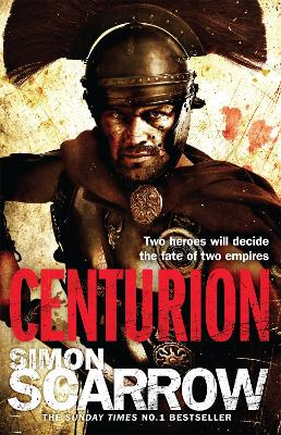 Centurion (Eagles of the Empire 8) by Simon Scarrow