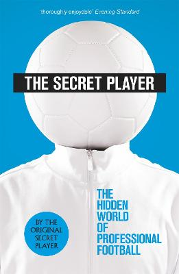 The Secret Player by Anonymous