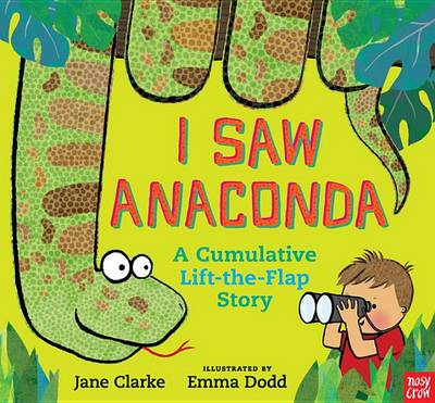 I Saw Anaconda by Jane Clarke