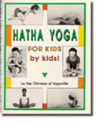 Hatha Yoga for Kids - by Kids! by Sri Swami Satchidananda