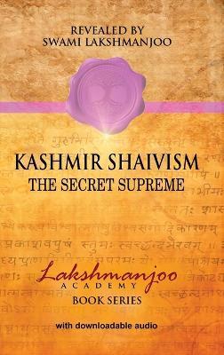 Kashmir Shaivism by Professor John Hughes