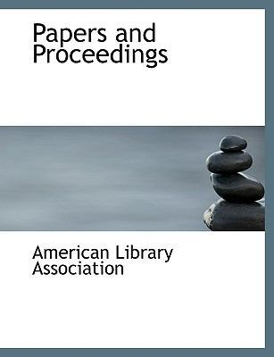 Papers and Proceedings by American Library Association