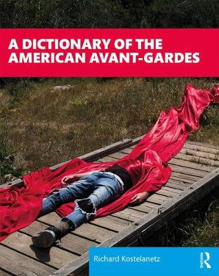 A Dictionary of the American Avant-Gardes book