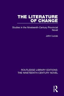 The Literature of Change by John Lucas