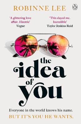 The Idea of You: The scorching hot Richard & Judy love affair that will leave you obsessed! book
