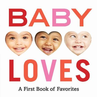 Baby Loves: A First Book of Favorites by Abrams Appleseed