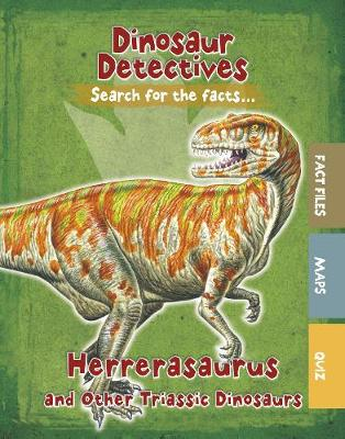 Herrerasaurus and Other Triassic Dinosaurs by Tracey Kelly