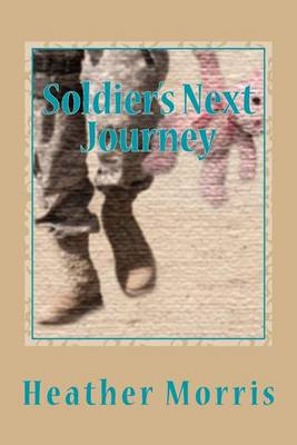 Soldier's Next Journey by Heather Morris