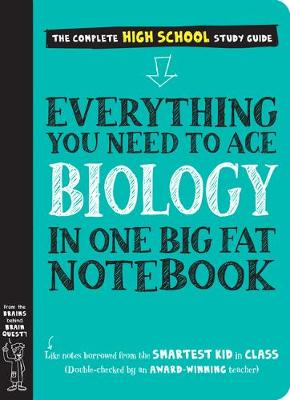 Everything You Need to Ace Biology in One Big Fat Notebook book