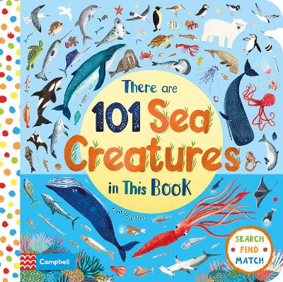 There Are 101 Sea Creatures in This Book by Campbell Books
