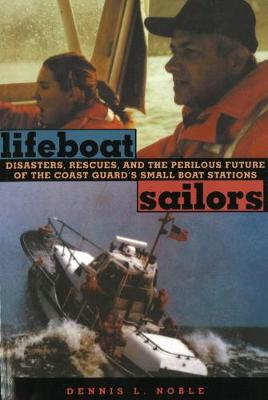Lifeboat Sailors by Dennis L. Noble