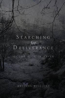 Searching for Deliverance by Melinda Williams