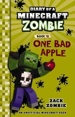 Diary of a Minecraft Zombie #10: One Bad Apple by Zack Zombie