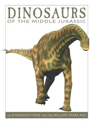 Dinosaurs of the Middle Jurassic book
