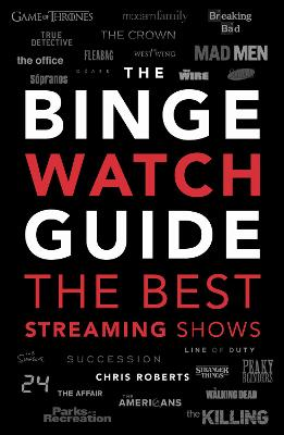 The Binge Watch Guide: The best television and streaming shows reviewed book