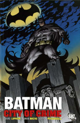 Batman City of Crime City of Crime by Dave Lapham