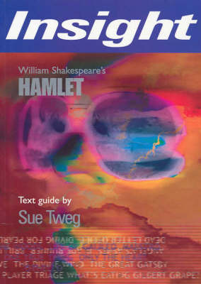 Hamlet: Insight Text Guide 2002 by Sue Tweg