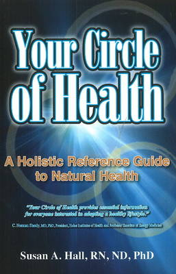 Your Circle of Health by Susan A. Hall