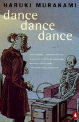 Dance, Dance, Dance by Haruki Murakami