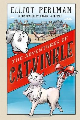 The Adventures of Catvinkle by Elliot Perlman