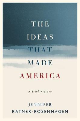 American Thought: A Brief History by Jennifer Ratner-Rosenhagen