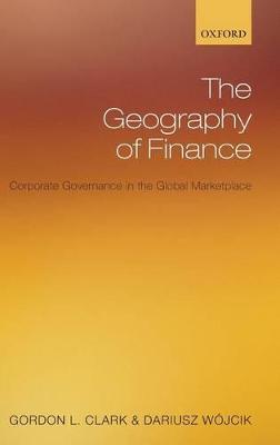Geography of Finance by Gordon L. Clark