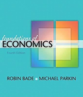 Foundations of Economics plus MyEconLab, Student Value Edition book