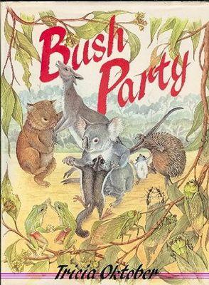 Bush Party by Tricia Oktober