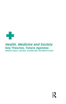 Health, Medicine and Society by Michael Calnan