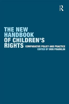 The New Handbook of Children's Rights by Bob Franklin
