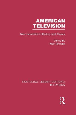 American Television by Nick Browne