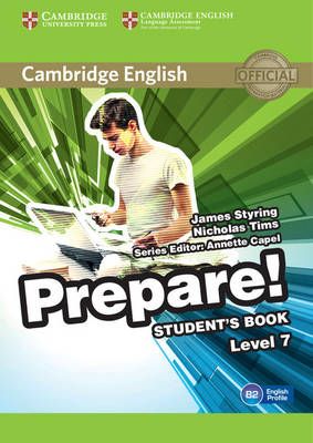 Cambridge English Prepare! Level 7 Student's Book by James Styring